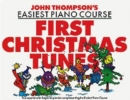 John Thompson's Easiest Piano Course : First Christmas Tunes - Book