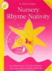 Alison Hedger : Nursery Rhyme Nativity (Teacher's Book/CD) - Book