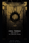 Chill Tidings : Dark Tales of the Christmas Season - Book