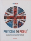 Protecting the People : The Central Office of Information and the Reshaping of Post-War Britain, 1946-2011 - Book