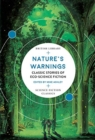 Nature's Warnings : Classic Stories of Eco-Science Fiction - Book