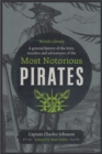 A General History of the Lives, Murders and Adventures of the Most Notorious Pirates - Book