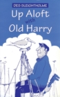 Up Aloft with Old Harry - Book