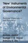New Instruments of Environmental Governance? : National Experiences and Prospects - Book