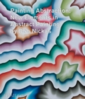 Painting Abstraction : New Elements in Abstract Painting - Book