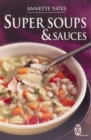 Super Soups and Sauces - Book