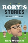 The Rory's Stories Guide to the GAA - Book
