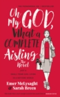 Oh My God, What a Complete Aisling! : Just a Small-Town Girl Living in a Notions World - eBook