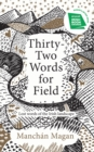 Thirty-Two Words for Field : Lost Words of the Irish Landscape - Book