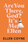 Are You There God? It's Me, Ellen - Book