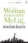 The Woman Who Stole My Life - eBook