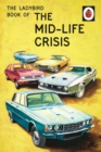 The Ladybird Book of the Mid-Life Crisis - Book