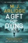A Gift for Dying - Book