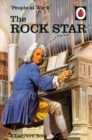 People at Work: The Rock Star (Ladybird for Grown-Ups) - Book