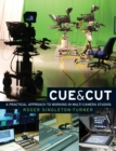 Cue and Cut : A Practical Approach to Working in Multi-Camera Studios - Book