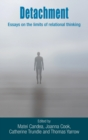 Detachment : Essays on the limits of relational thinking - Book