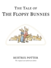 The Tale of The Flopsy Bunnies - Book