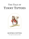 The Tale of Timmy Tiptoes - Book
