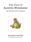 The Tale of Samuel Whiskers or the Roly-Poly Pudding - Book
