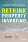 Rethink Property Investing : Become Financially Free with Commercial Property Investing - Book