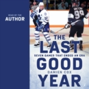 The Last Good Year - eAudiobook