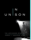 In Unison : The Unfinished Story of Jeremy and Adrienne Camp - eBook