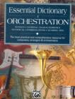 ESSENTIAL DICTIONARY OF ORCHESTRATION - Book
