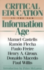Critical Education in the New Information Age - eBook