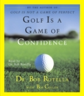 Golf Is A Game Of Confidence - eAudiobook