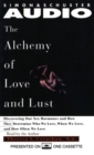 Alchemy of Love and Lust : Discover Our Sex Hormones & Determine Who We Love - eAudiobook