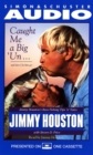 Caught Me A Big'Un...And then I Let Him Go! : Jimmy Houston's Bass Fishing Tips - eAudiobook