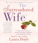 The Surrendered Wife : A Practical Guide To Finding Intimacy, Passion and Peace - eAudiobook