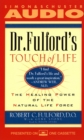 Dr. Fulford's Touch of Life : The Healing Power of the Natural Life Force - eAudiobook