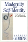 Modernity and Self-Identity : Self and Society in the Late Modern Age - eBook