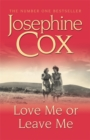 Love Me or Leave Me : A captivating saga of escapism and undying hope - Book