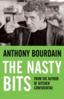 The Nasty Bits : Collected Cuts, Useable Trim, Scraps and Bones - Book
