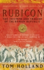 Rubicon : The Triumph and Tragedy of the Roman Republic - eBook