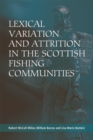 Lexical Variation and Attrition in the Scottish Fishing Communities - Book
