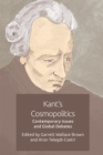 Kant'S Cosmopolitics : Contemporary Issues and Global Debates - Book