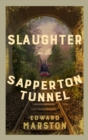 Slaughter in the Sapperton Tunnel : The bestselling Victorian mystery series - Book