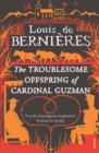 The Troublesome Offspring of Cardinal Guzman - Book