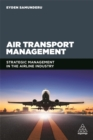 Air Transport Management : Strategic Management in the Airline Industry - Book