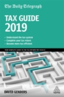 The Daily Telegraph Tax Guide 2019 : Your Complete Guide to the Tax Return for 2018/19 - Book