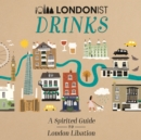 Londonist Drinks - Book
