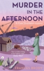 Murder In The Afternoon : Number 3 in series - Book