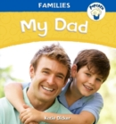 Popcorn: Families: My Dad - Book