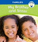 Popcorn: Families: My Brother and Sister - Book