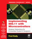 Implementing 802.11 with Microcontrollers: Wireless Networking for Embedded Systems Designers - Book