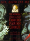 Life, Death and Art : Medieval Stained Glass of Fairford Parish Church - Book