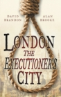 London: The Executioner's City - Book